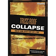 Collapse of Burning Buildings DVD Training Program: Collapse of Burning Buildings - Truss Roof Collapse
