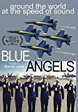 Blue Angels: Around the World at the Speed of Sound