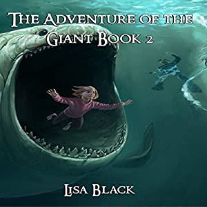 The Adventures of The Giant, Book 2 Audiobook