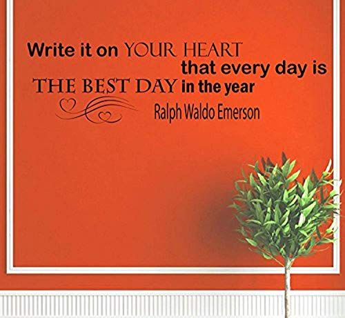 write it on your heart that every day