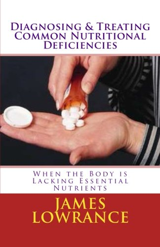 Diagnosing Treating Common Nutritional Deficiencies