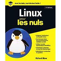 Linux pour les Nuls grand format, 11e édition