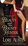 [(Beauty and the Bounty Hunter : Once Upon a Time in the West)] [By (author) Lori Austin] published on (October, 2012)