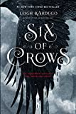 Book cover from Six of Crowsby Leigh Bardugo