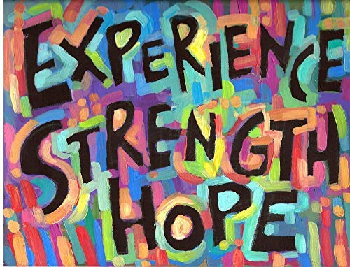 Experience Strength and Hope  Sober Gift Positive Quote 12 step Poster