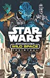 Star Wars: The Steal (Star Wars: Adventures in Wild Space)