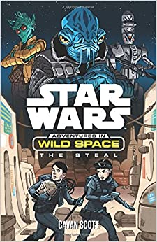 Star Wars: The Steal (Star Wars: Adventures in Wild Space)