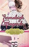 Emmaleigh Teagarden, Girly Girl Detective