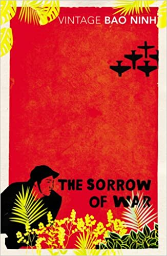 The Sorrow Of War: Amazon.co.uk: Bao Ninh: 9780749397111: Books