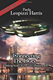 Connecting the Dots..., Paola Leopizzi Harris, 1434371786