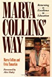 img - for Marva Collins' Way by Collins Marva (1990-09-01) Paperback book / textbook / text book