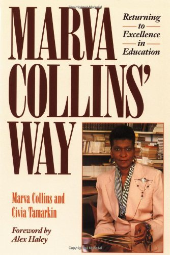 Marva Collins' Way: Returning to Excellence in Education by Marva Collins (1-Jul-1990) Paperback