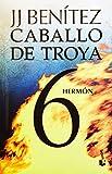Caballo de Troya 6. Hermón (NE) (Spanish Edition)