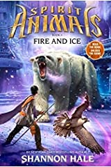 Spirit Animals Book 4 - Fire and Ice Hardcover