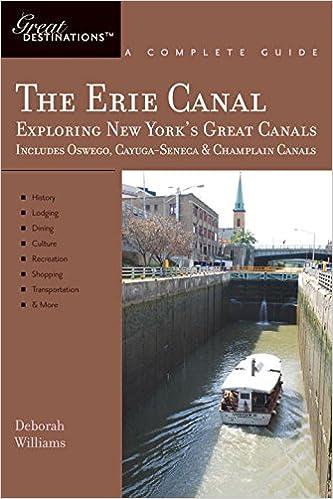 Explorer's Guide Erie Canal: A Great Destination: Exploring New ...