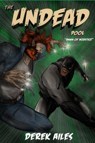 Dawn of Injustice (The Undead Pool) (Volume 2)