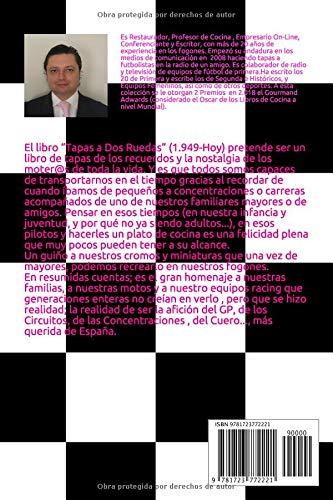 Tapas y Pinchos Moteros: Tapas a Dos Ruedas: Conoce las 81 Mejores Tapas y Pinchos dedicados a los mejores Pilotos de Motos de la Historia Española ...