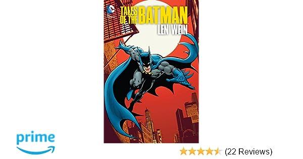 Tales of the Batman: Len Wein: Len Wein, Jim Aparo: 9781401251543