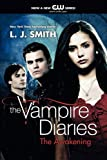 The Awakening (The Vampire Diaries, Vol. 1)