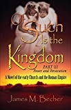 Of Such Is the Kingdom PART III: Power and Persecution