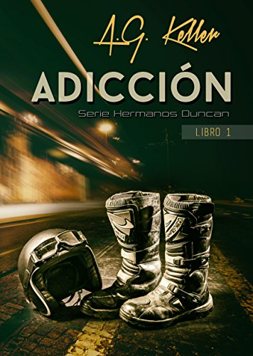 ADICCION: Libro 1 Serie Hermanos Duncan (Spanish Edition)