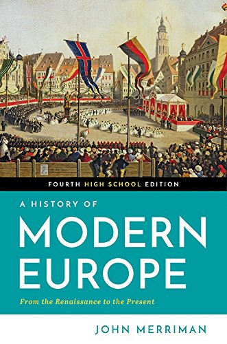 A History of Modern Europe (Fourth High School Edition)