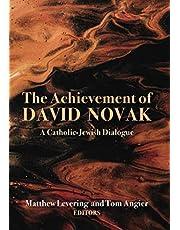The Achievement of David Novak: A Catholic-Jewish Dialogue