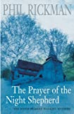 The Prayer of the Night Shepherd, Phil Rickman, 0330490338