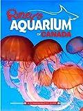 Ripley's Aquarium of Canada offers