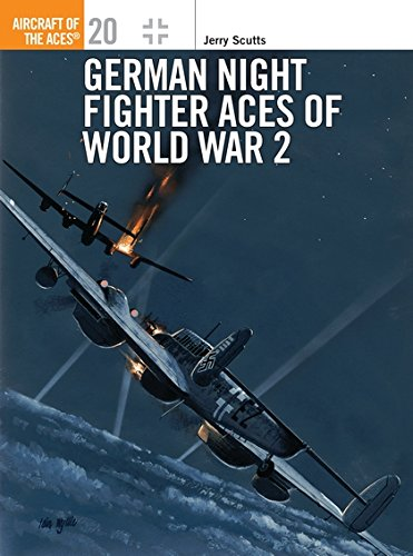 German Night Fighter Aces of World War 2 (Osprey Aircraft of the Aces No 20)