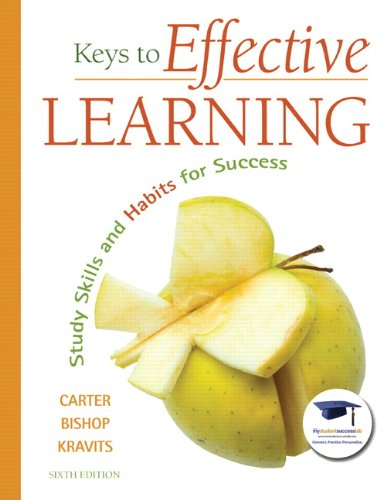 Keys to Effective Learning: Study Skills and Habits for Success (6th Edition) by Pearson