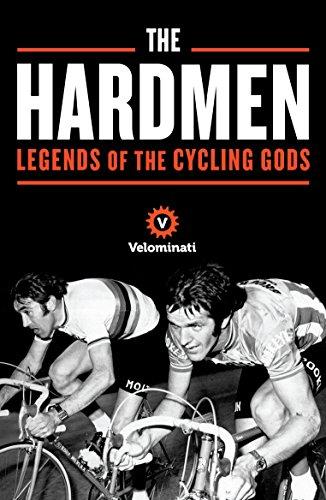 585302d86 Amazon.com  The Hardmen  Legends of the Cycling Gods eBook  The ...