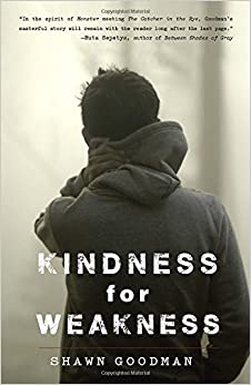 Kindness for Weakness by Goodman, Shawn(January 27, 2015)