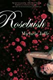 Rosebush, Michele Jaffe, 159514353X