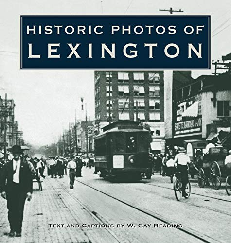 Historic Photos of Lexington ()