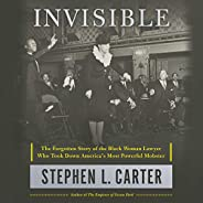 Invisible: The Forgotten Story of the Black Woman Lawyer Who Took Down America's Most Powerful Mob