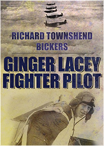 Ginger Lacey: Fighter Pilot (Ww2 Fighter Pilots)