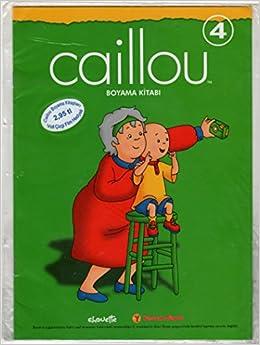 Caillou Boyama Kitabi 4 Amazoncom Books
