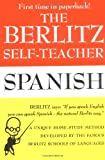 img - for The Berlitz Self-Teacher -- Spanish: A Unique Home-Study Method Developed by the Famous Berlitz Schools of Language book / textbook / text book