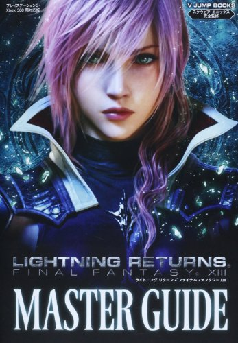 Version Master Guide Square Enix Full Editorial Supervision (V Jump Books) Corresponding to Ps3/360 Lightning Returns Final Fantasy 13 Xbox [Book (Softcover)] (Final Fantasy 13 Lightning Returns Xbox 360)