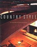 Japanese Country Style, Yoshihiro Takishita and Sachiko Amakasu, 4770027613