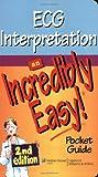 ECG Interpretation: An Incredibly Easy Pocket Guide (Incredibly Easy! Series®)