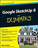 3d drawing for dummies - Google SketchUp 8 For Dummies