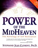 Power of the Midheaven, Stephanie Jean Clement, 1567181473