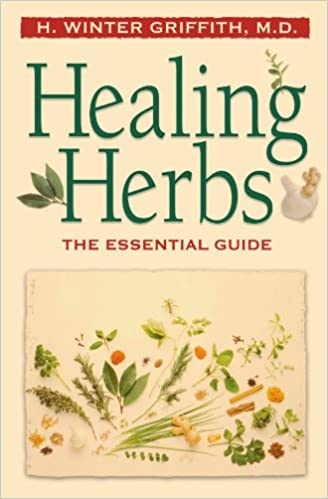 Book Healing Herbs: The Essential Guide