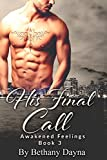 download ebook his final call (interracial threesome bondage romance) (awakened feelings book 3) pdf epub