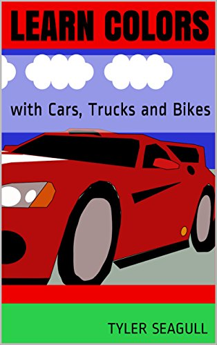 Learn COLORS: with Cars, Trucks and Bikes