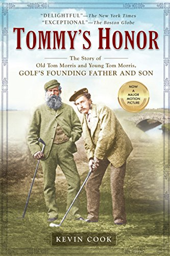 Tommy's Honor: The Story of Old Tom Morris and Young Tom Morris, Golf's Founding Father and Son ()