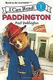 Paddington: Meet Paddington (I Can Read Book 1) by Auerbach, Annie (2014) Paperback