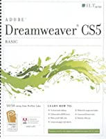 Dreamweaver Cs5: Basic, Student Manual